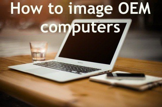 how-to-image-oem-computers